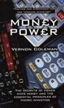 Moneypower: The Secrets of Power Over Money and the Essential Principles of Macro Investing 9781899726134