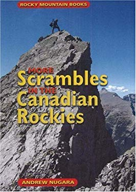 More Scrambles in the Canadian Rockies 9781894765862