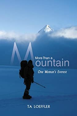 More Than a Mountain: One Woman's Everest 9781897174272