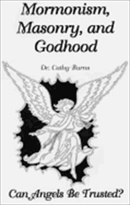 Mormonism Masonry and Godhood 9781891117015