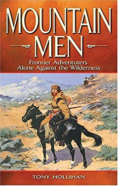 Mountain Men: Alone Against the Wilderness 9781894864091