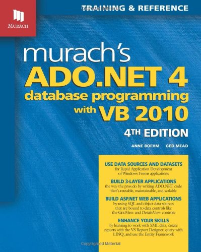 Murach's ADO.NET 4 Database Programming with VB 2010 9781890774622