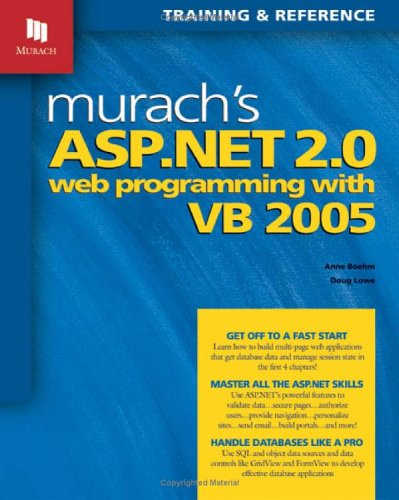 Murach's ASP.NET 2.0 Web Programming with VB 2005: training & reference 9781890774325
