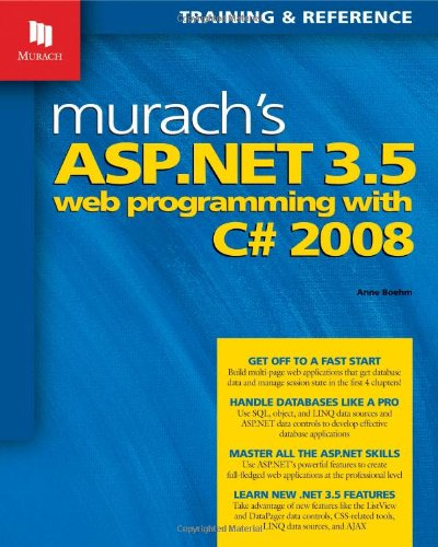 Murach's ASP.NET 3.5 Web Programming with C# 2008 9781890774486