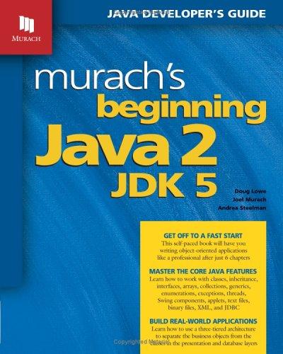 Murach's Beginning Java 2, JDK 5 9781890774295