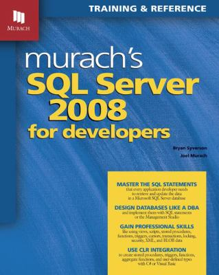 Murach's SQL Server 2008 for Developers: Training & Reference 9781890774516