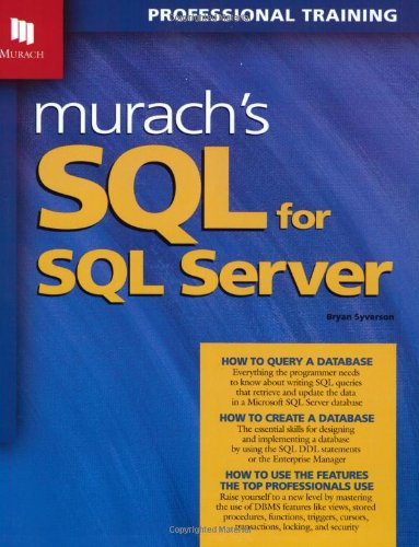 Murach's SQL for SQL Server [With CDROM] 9781890774165