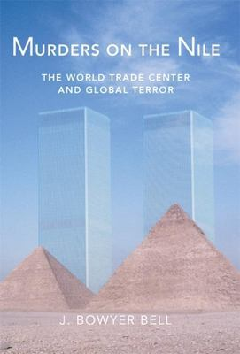 Murders on the Nile, the World Trade Center and Global Terror 9781893554634