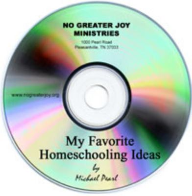 My Favorite Homeschooling Ideas 9781892112576