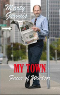 My Town: Faces of Windsor