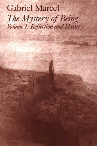 Mystery of Being: Volume 1, Reflection and Mystery 9781890318857
