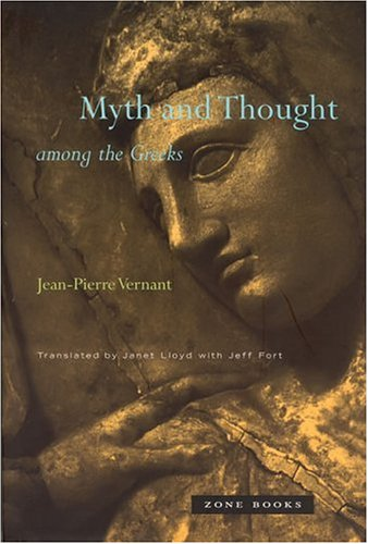 Myth and Thought Among the Greeks 9781890951603