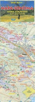 Napa-Sonoma Wine Country Map and Guide 9781891267574