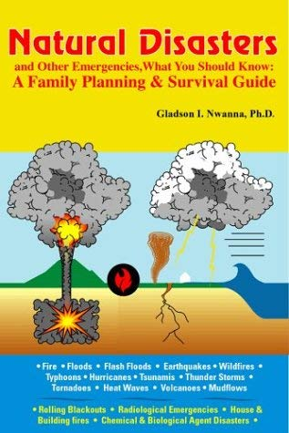 Natural Disasters and Other Emergencies, What You Should Know: A Family Planning & Survival Guide 9781890605155