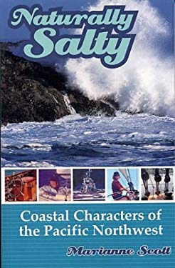 Naturally Salty: Coastal Characters of the Pacific Northwest