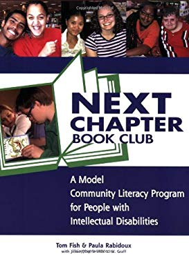 Next Chapter Book Club: A Model Community Literacy Program for People with Intellectual Disabilities 9781890627799