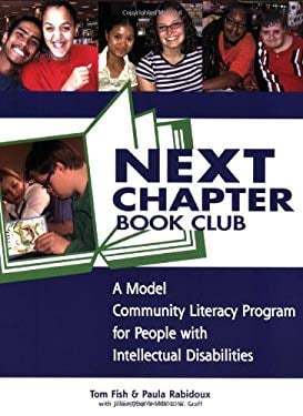 Next Chapter Book Club: A Model Community Literacy Program for People with Intellectual Disabilities