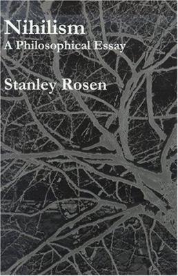 Nihilism: A Philosophical Essay 9781890318451