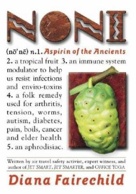 Noni: Aspirin of the Ancients 9781892997159