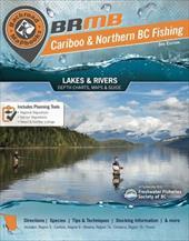 Northern BC Fishing Mapbook: Region 5: Cariboo, Region 6: Skeena, Region 7: Omineca & Peace