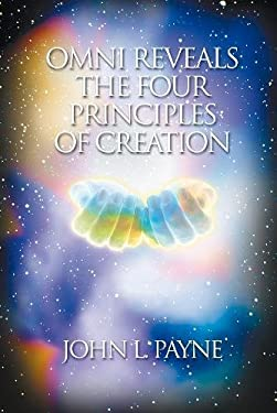 Omni Reveals the Four Principles of Creation 9781899171880