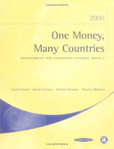 One Money, Many Countries: Monitoring the European Central Bank 2 9781898128434