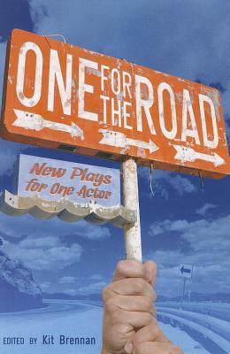 One for the Road: New Plays for One Actor 9781897109960