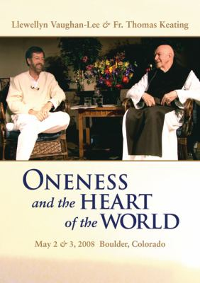 Oneness and the Heart of the World (3 DVD Set): May 2 & 3, 2008 Boulder, Colorado