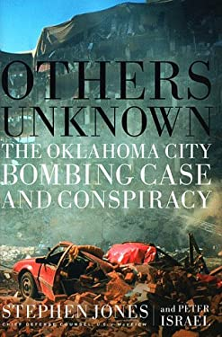 Others Unknown: The Oklahoma City Bombing and Conspiracy 9781891620072