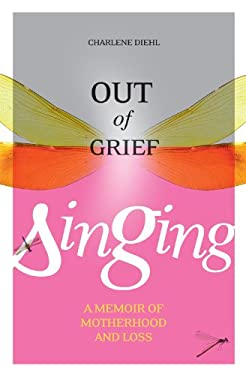 Out of Grief, Singing 9781897109441