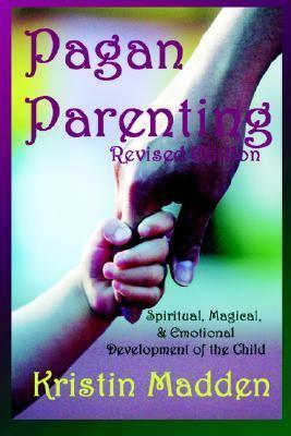 Pagan Parenting 9781892718525