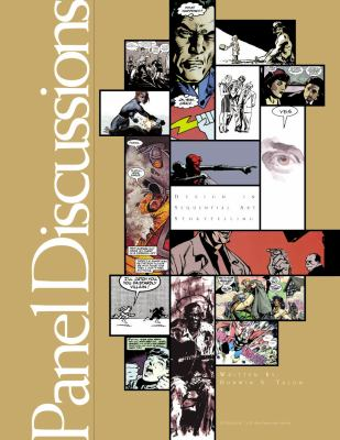 Panel Discussions: Design in Sequential Art Storytelling 9781893905146