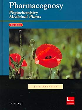 Pharmacognosy, Phytochemistry, Medicinal Plants 9781898298632