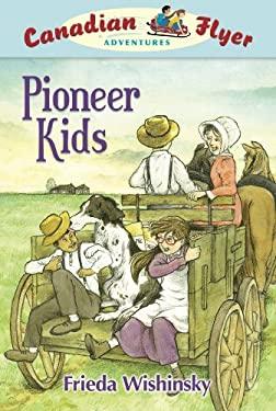 Pioneer Kids 9781897349052