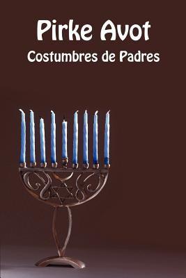 Pirke Avot - Costumbres de Padres 9781897352199