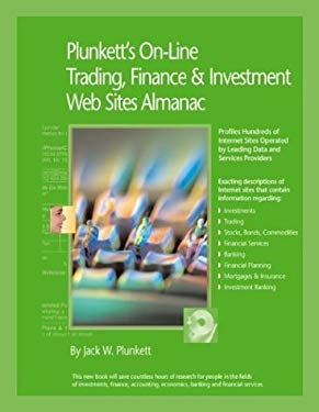 Plunkett's On-Line Trading, Finance and Investment Web Sites Almanac 9781891775086
