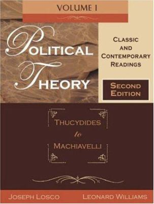 Political Theory: Classic and Contemporary Readings 9781891487910