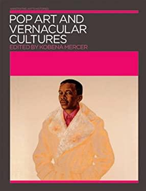 Pop Art and Vernacular Cultures 9781899846443