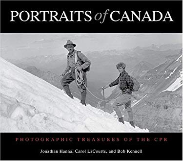 Portraits of Canada: Photographic Treasures of the CPR 9781894856775
