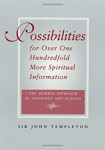 Possibilities for Over One Hundredfold More Spiritual Information 9781890151331