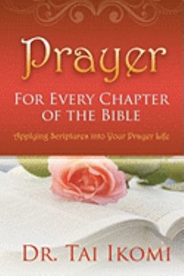 Prayer for Every Chapter of the Bible 9781890430351