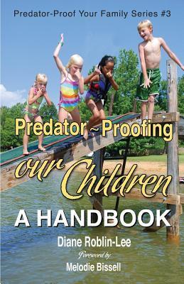 Predator-Proofing Our Children 9781896213507