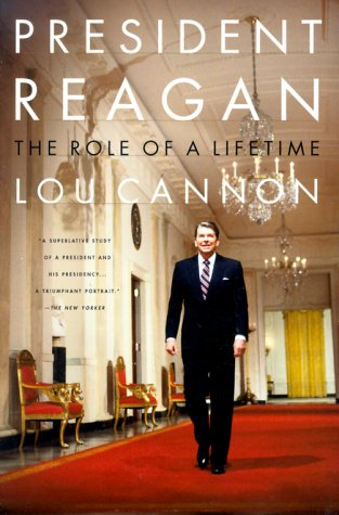 President Reagan the Role of a Lifetime 9781891620911