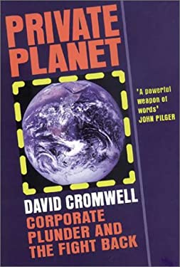 Private Planet: Corporate Plunder and the Fight Back 9781897766620