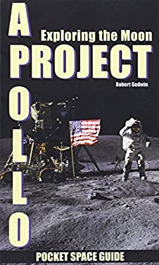Project Apollo: Exploring the Moon, Volume 2 9781894959377