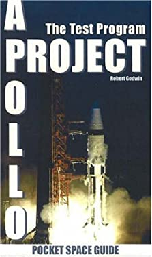 Project Apollo Volume 1: The Test Program