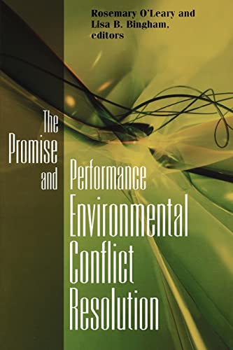 The Promise and Performance of Environmental Conflict Resolution 9781891853647