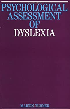 Psychological Assessment of Dyslexia 9781897635537