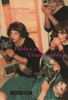 Publics and Counterpublics 9781890951283