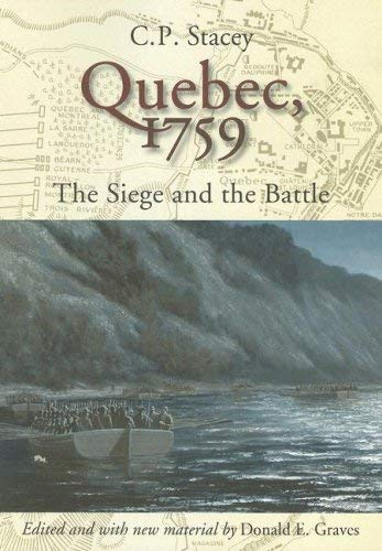 Quebec, 1759: The Siege and the Battle 9781896941509